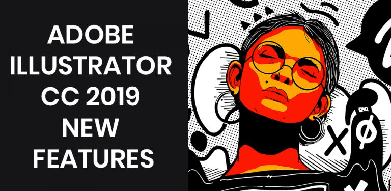 Adobe illustrator cc New features You Must Know