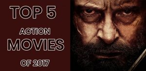 top-5-action-movies-of-2017