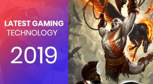 latest gaming technology 2019