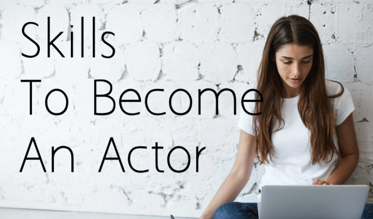 7 latest tips to become an actor #2021