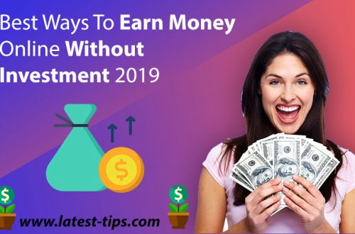 Best Ways To Earn Money Online Without Investment 2019
