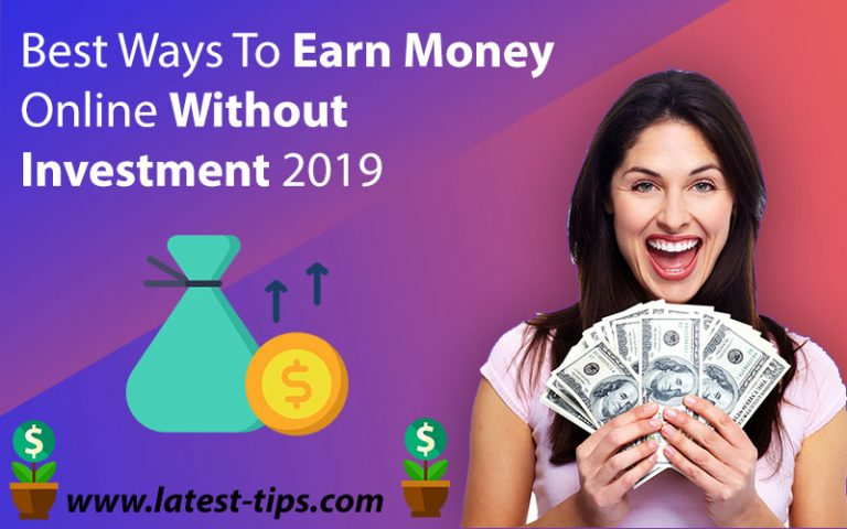 Best Ways to Earn Money Online Without Investment #2021