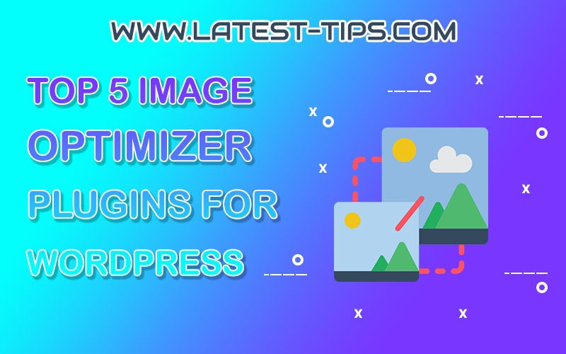 G:\latest tips\blog posts\Top 5 Image Optimizer Plugins
