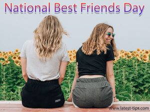 latest-tips-National Best Friends Day