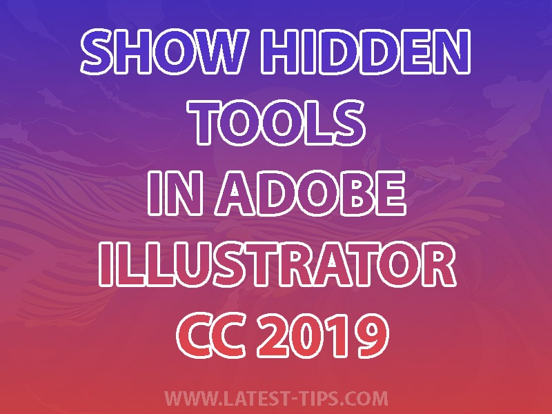 how to show Tools in Illustrator CC 2019