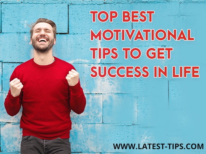 motivational tips to get success in life
