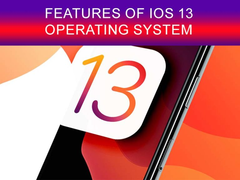 features of IOS 13 operating system
