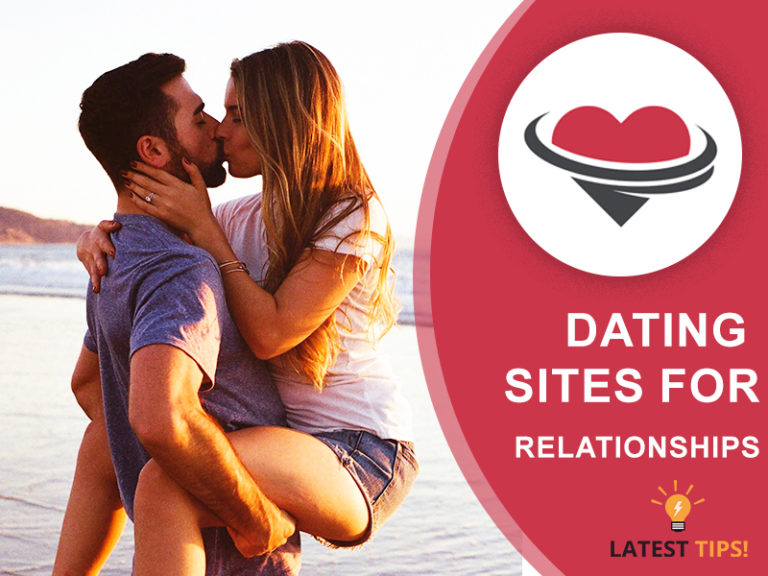 Dating Sites For Relationships