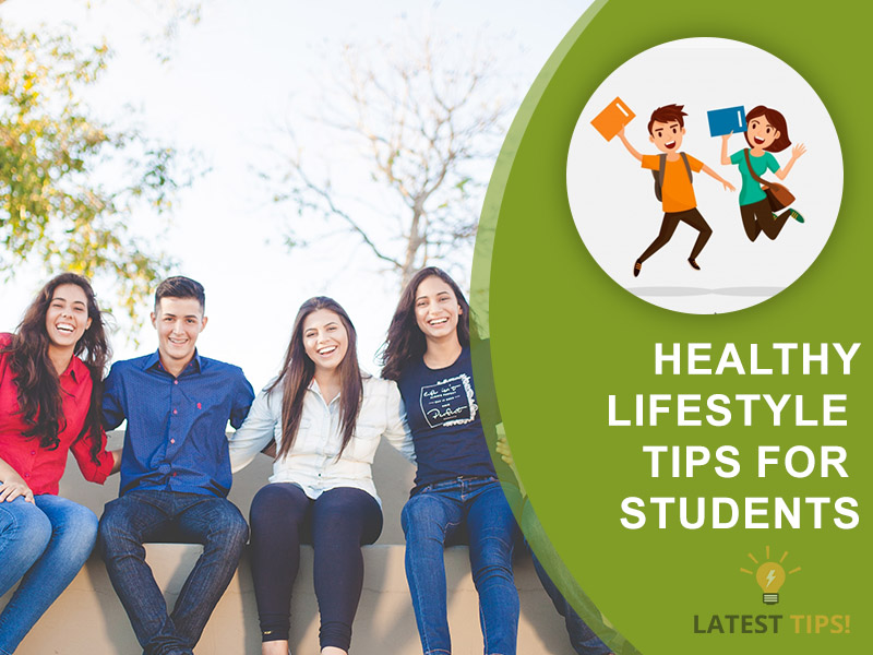 Healthy lifestyle tips for students