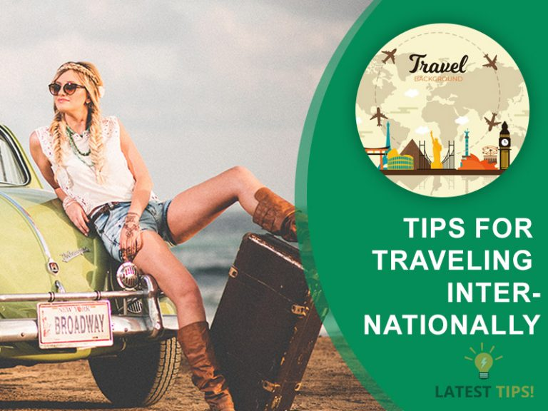 Tips for traveling internationally