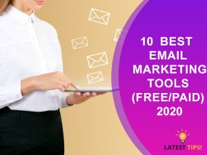 10 best email marketing tools (FreePaid) 2020