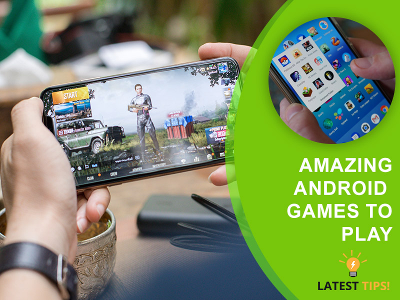 Amazing Android Games To Play When You're Bored At A Home