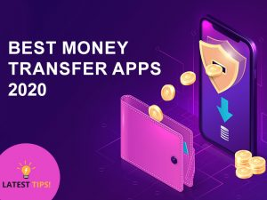 Best Money transfer apps (AndroidiPhone) 2020
