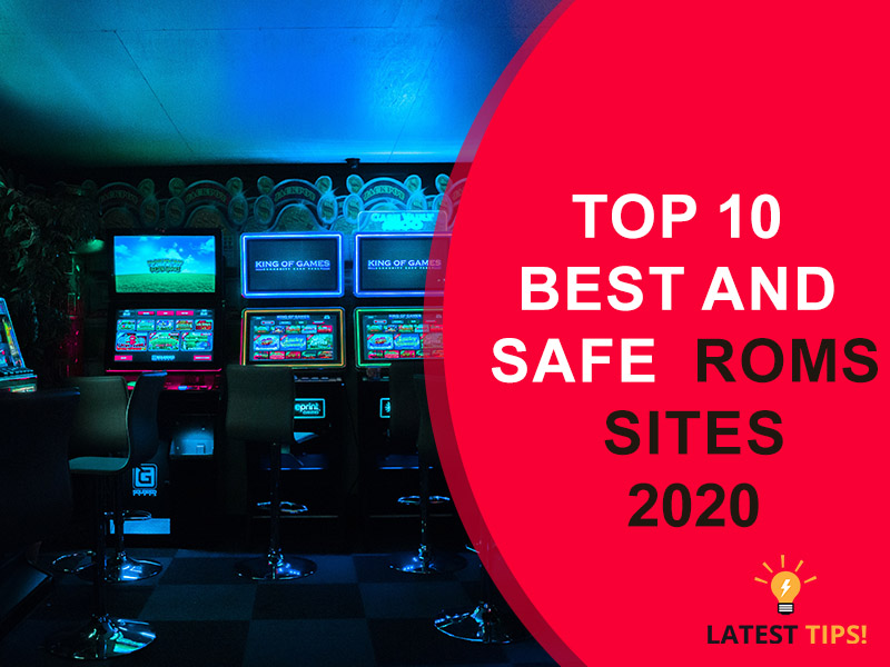Best and safe Roms Sites 2020