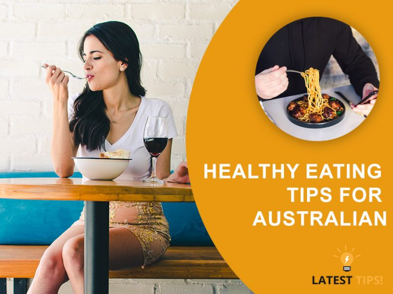 Healthy eating tips for Australian