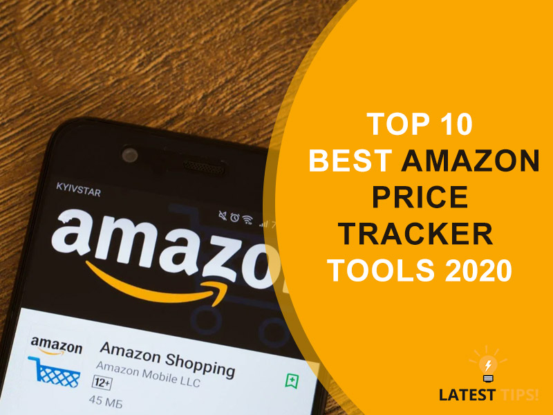 Top 10 Best Amazon Price Tracker Tools 2020