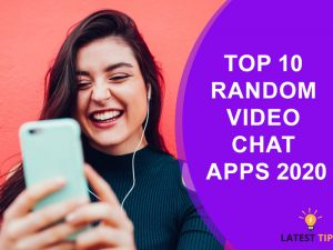 Top 10 random video chat apps 2020
