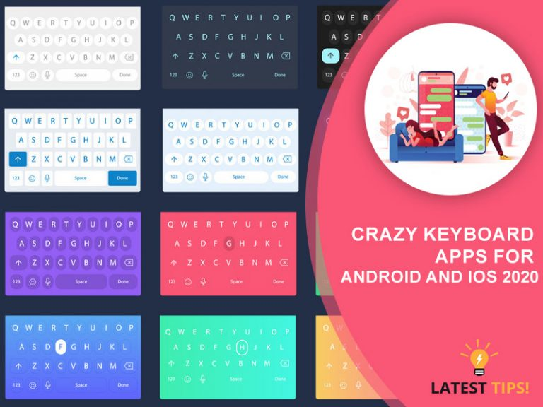 crazy Keyboard Apps for Android and iOS 2020