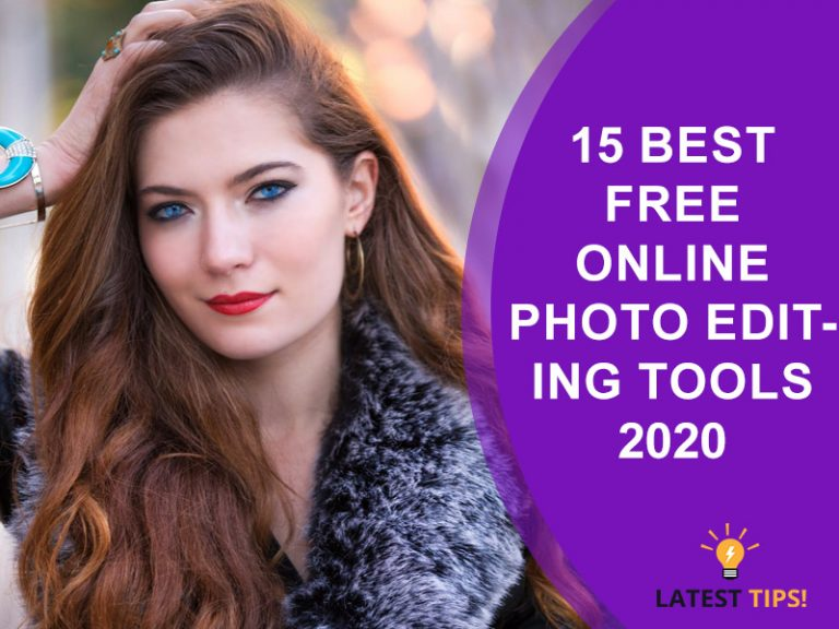 Latest Tips – 15 best free online photo editing tools #2021