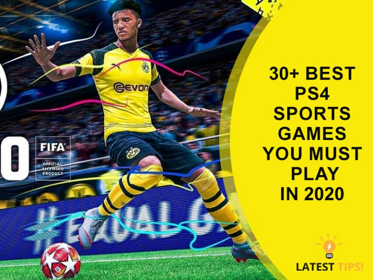 Latest Tips – 30+ Best PS4 Sports Games You Must Play In #2021