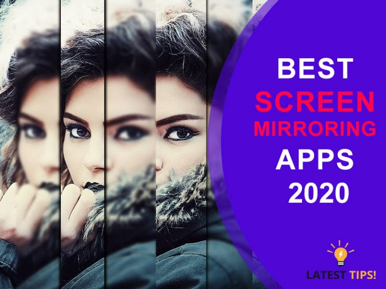 Best Screen Mirroring Apps For Android And Iphone 2020