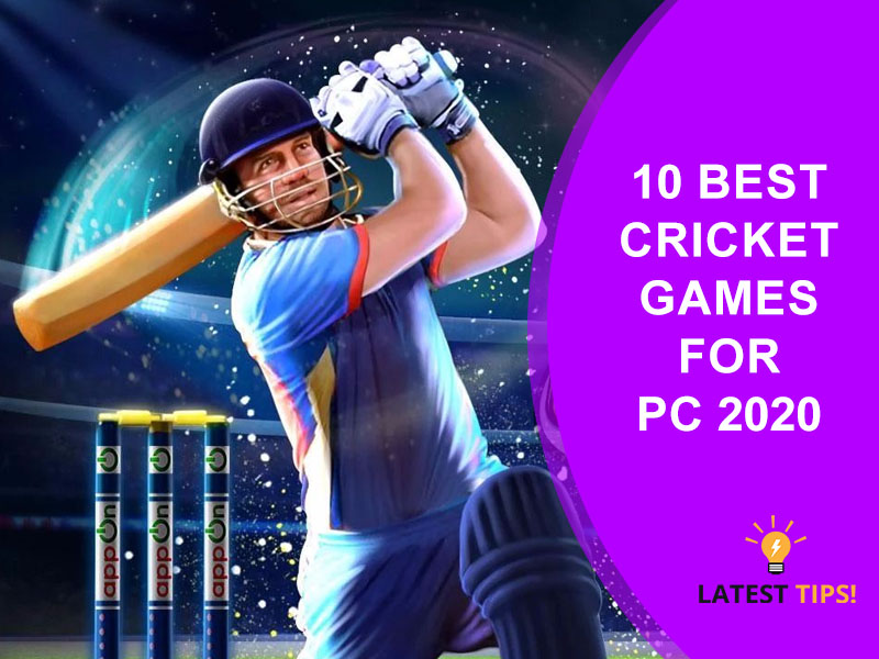 10 Best Cricket Games For PC 2020