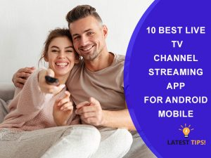 10 Best Live Tv Channel Streaming App