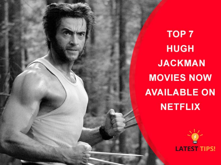 Hugh Jackman Movies On Netflix