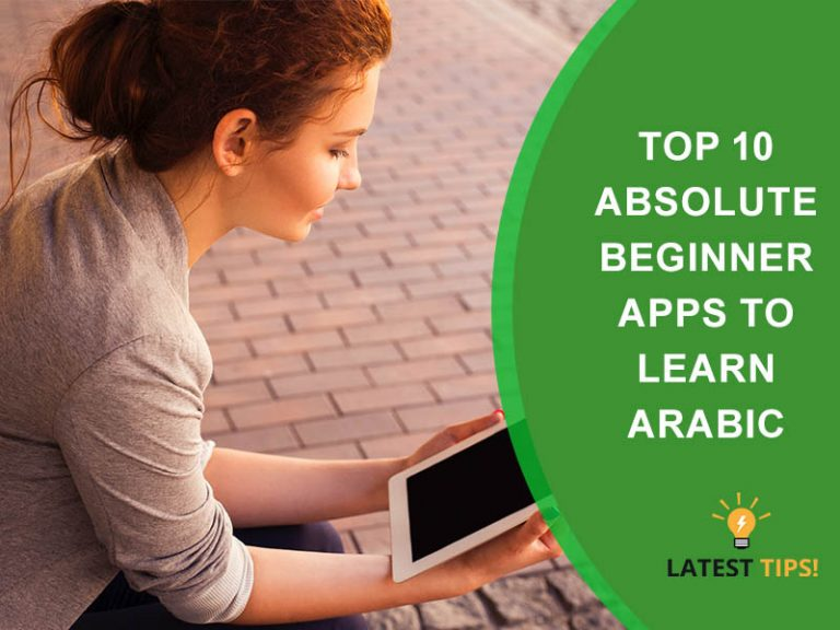 Top 10 Absolute Beginner Apps To Learn Arabic #2021