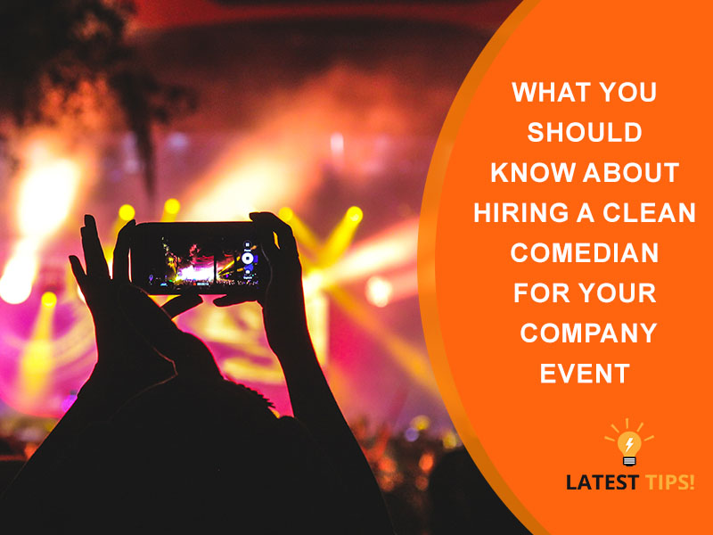 Hiring a Comedian for Your Company Event