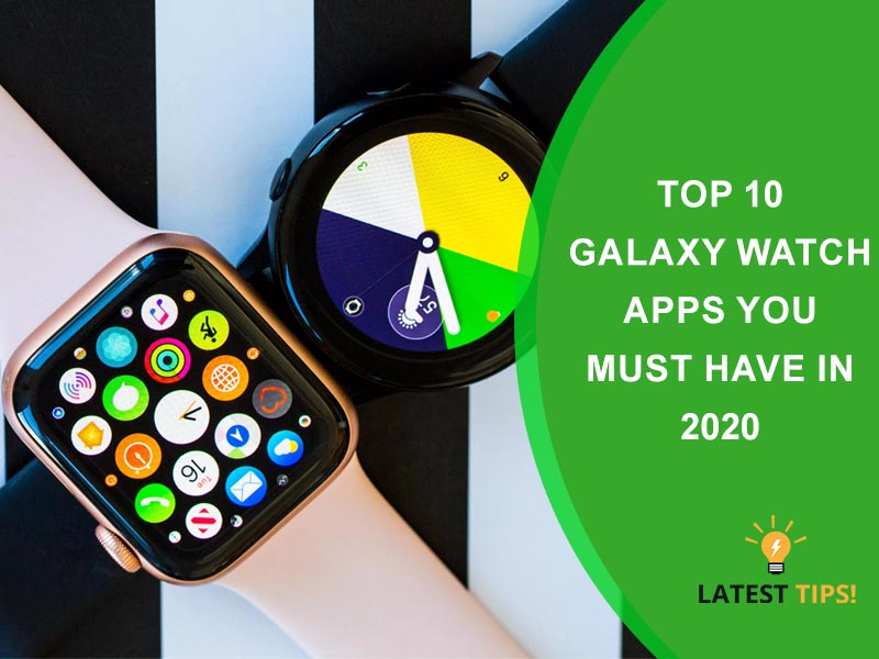 Top 10 Galaxy Watch Apps