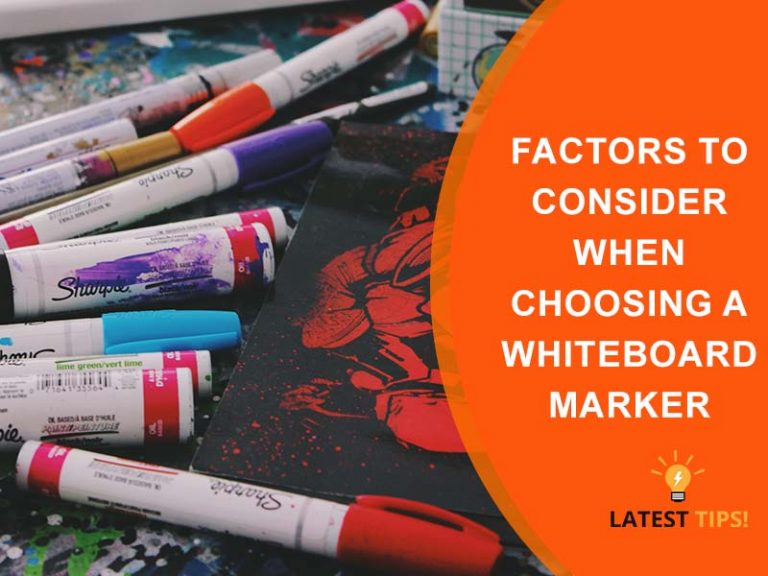 Latest Tips – Factors to Consider When Choosing a Whiteboard Marker