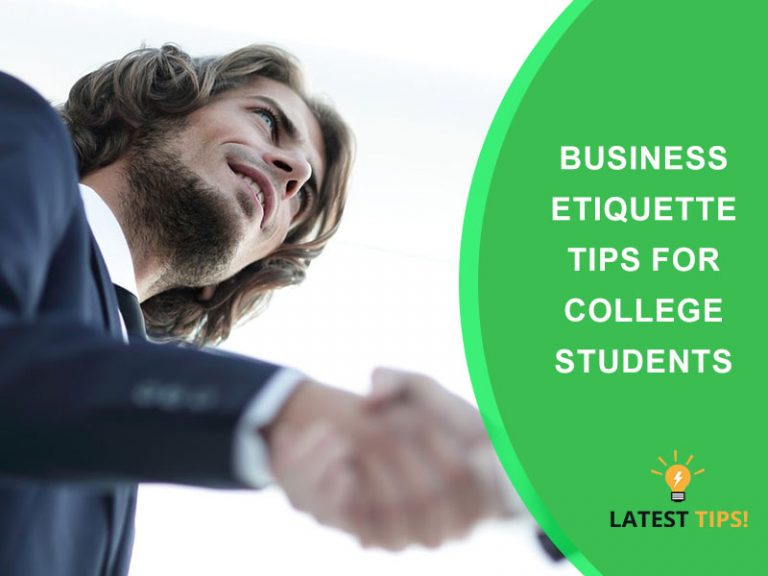 Business Etiquette Tips for College Students