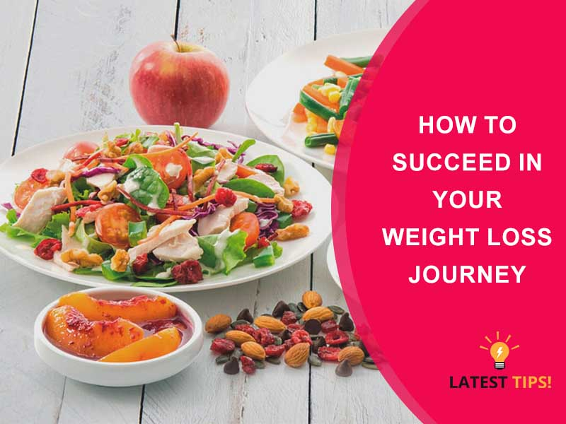 How To Succeed In Your Weight Loss Journey
