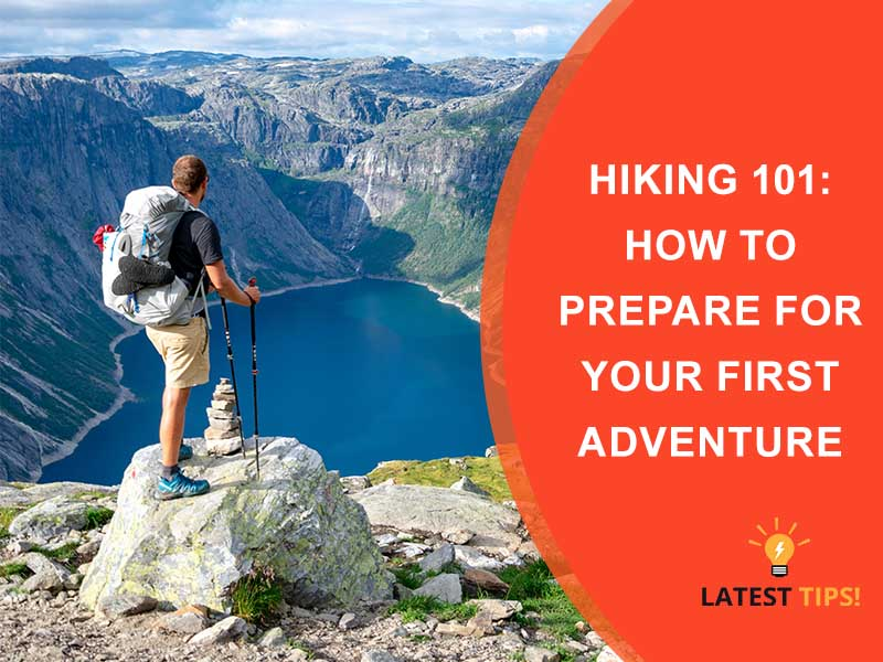 How to Prepare for Your First Adventure
