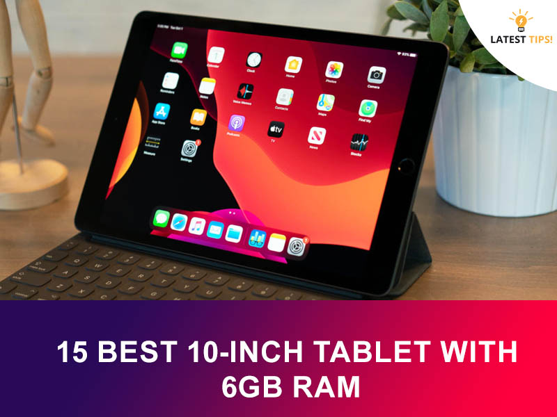 10-Inch Tablet With 6Gb Ram