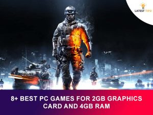 8+ best pc games for 2gb graphics card and 4gb ram
