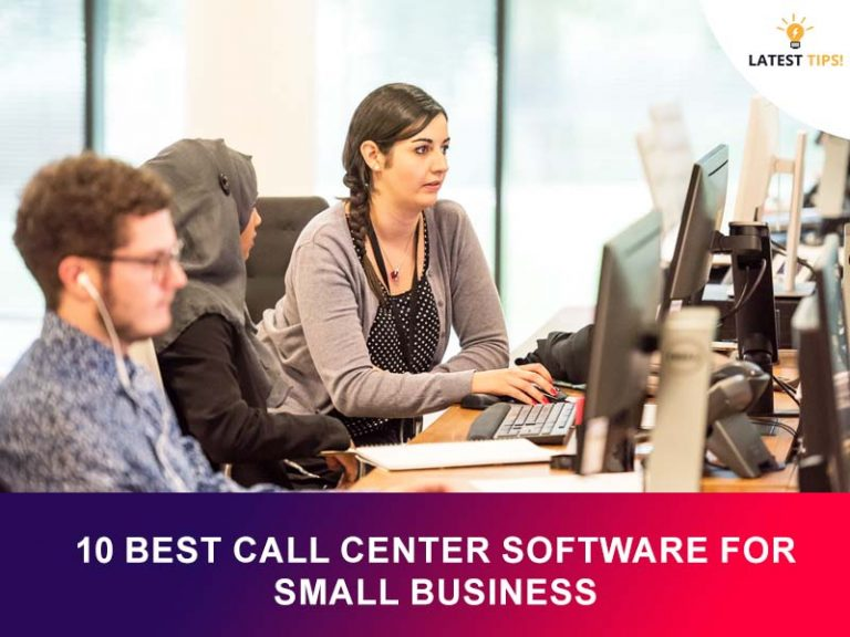 Best Call Center Software For Small Business
