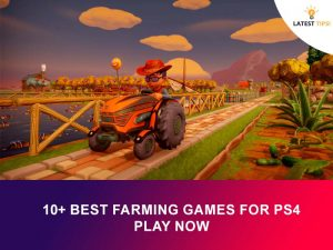Best Farming Games For PS4