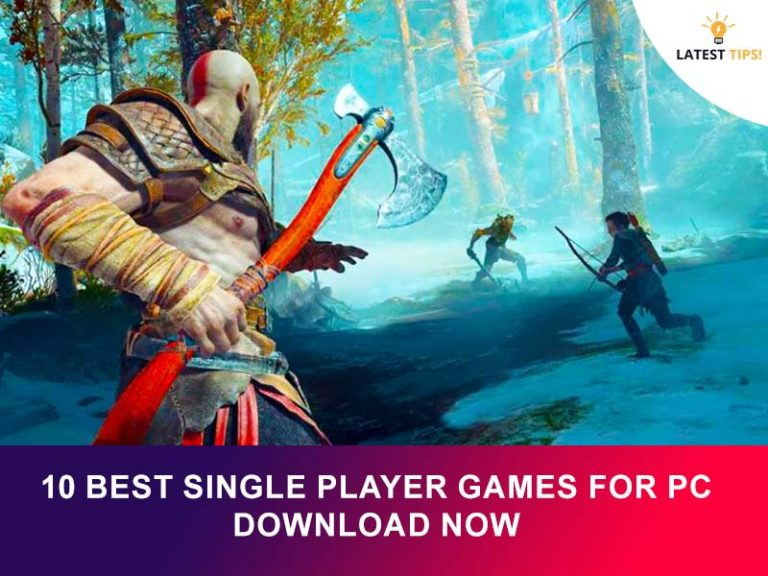 Latest Tips – 10 Excellent Single Player Games For All Time Download Now