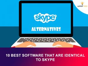 Best Software That Are Identical To skype