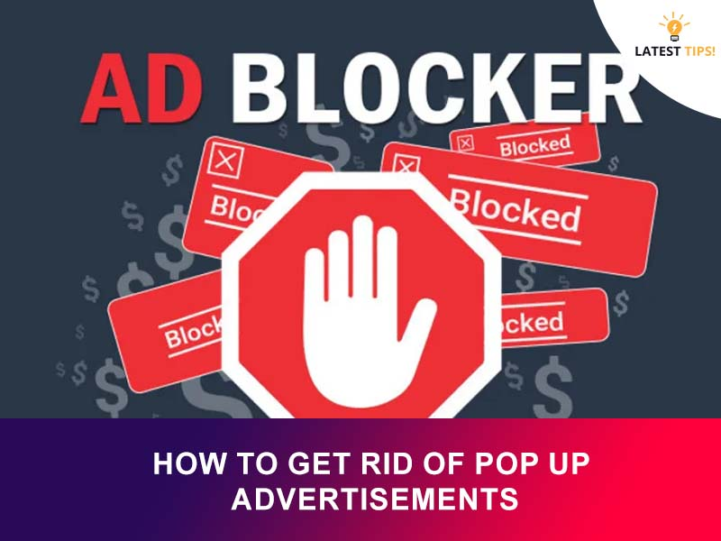 How To Get Rid Of Pop up advertisements
