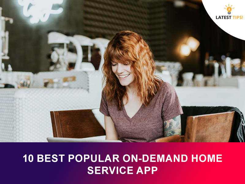 Popular On-demand Home Service App