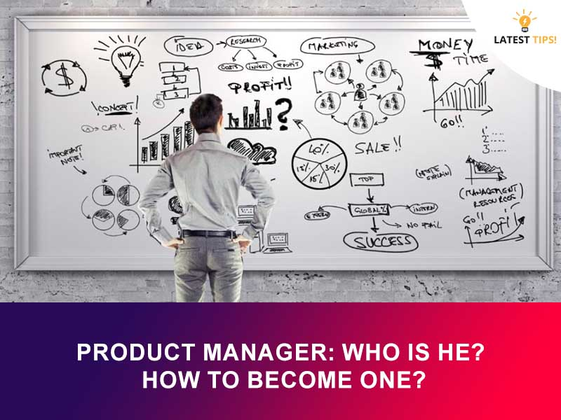 Product Manager- Definition, Roles and Responsibilities
