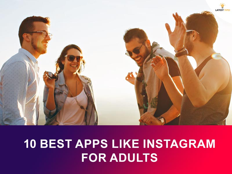 best apps like Instagram for adults