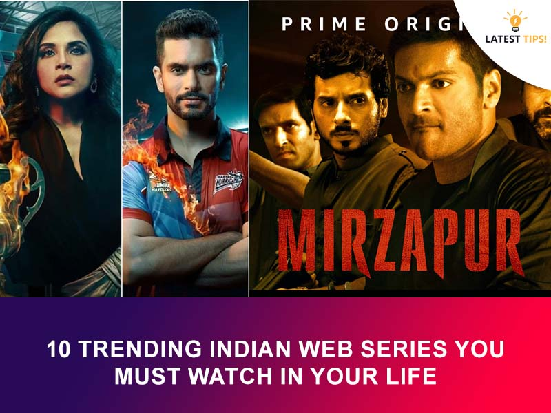 trending Indian web series you must watch in your life