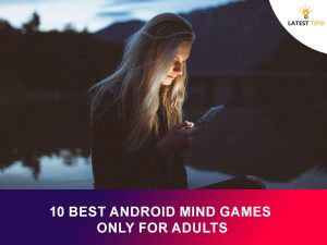 Excellent Android Mind Games For Adults Free To Download