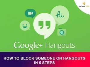 How To Block Someone On Hangouts In 5 Steps