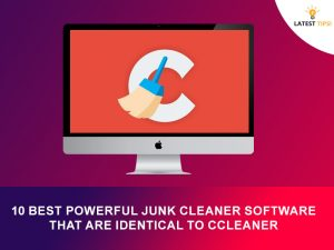 powerful junk cleaner Software That Are Identical To CCleaner