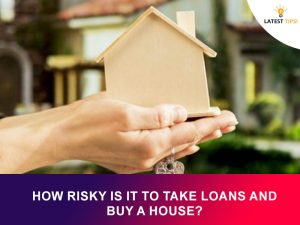 how risky is it to take loans and buy